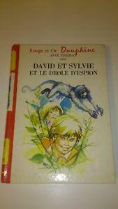 Anne Pierjean - David et Sylvie et le drôle d'espion (dédicacé)