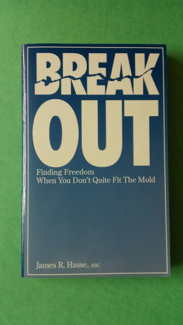 Break Out~Finding freedom when you don't quite fit the mold~Hasse~Signed~1996