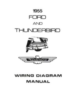Details about FORD 1955 Customline, Fairlaine & Thunderbird Wiring on