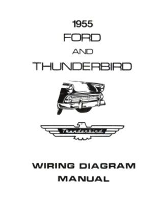 ford 1955 customline, fairlaine & thunderbird wiring diagram manual | ebay  ebay