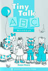 Tiny Talk: ABC Workbook by Susan Rivers (Paperback, 1999)