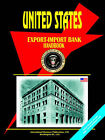 Us Export-Import Bank Handbook by International Business Publications, USA (Paperback / softback, 2004)