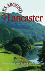 Walks Around Lancaster: Ten Walks of Seven Miles or Less by Terry Marsh (Paperback, 2006)