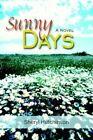 Sunny Days by Sheryl Hutchinson 9781420880663 Paperback 2005
