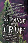 Strange But True: From the Files of  Fate  Magazine by Llewellyn Publications,U.S. (Paperback, 1997)