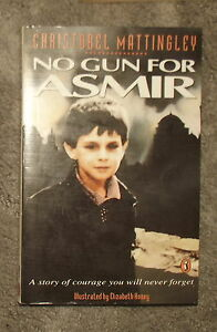 No-Gun-for-Asmir-Christobel-Mattingley-1993-Paperback-War-Refugee-Sarajevo