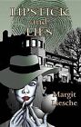 Lipstick and Lies by Margit Liesche (Paperback, 2012)