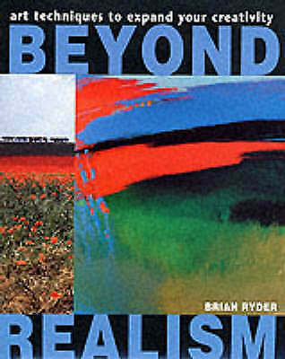 1 of 1 - Beyond Realism: Art Techniques to Expand Your Creativity, Acceptable, Brian Ryde