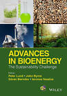 Advances in Bioenergy: The Sustainability Challenge by Peter Lund, John A. Byrne, Goeran Berndes, Iacovos Vasalos (Hardback, 2016)