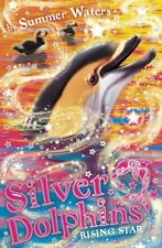 Silver Dolphins (7) - Rising Star, Summer Waters | Paperback Book | 978000734812