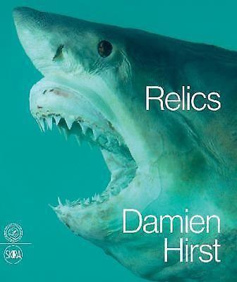 Damien Hirst: Relics, Serota, Nicholas, Craig-Martin, Michael, Karroum, Abdellah