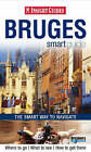 Bruges Insight Smart Guide by APA Publications (Paperback, 2008)