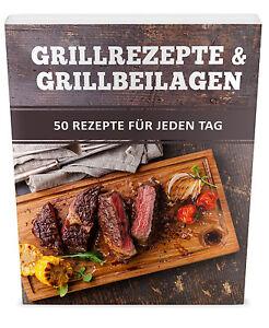 GRILLREZEPTE-und-GRILLBEILAGEN-50-Rezepte-GRILLPARTY-FEIER-GRILLEN-PLR-Rechte