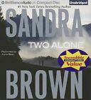 Two Alone by Sandra Brown (CD-Audio, 2013)