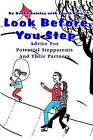 Look Before You Step: Advice for Potential Stepparents and Their Partners by Bonny P Gainley (Hardback, 2002)