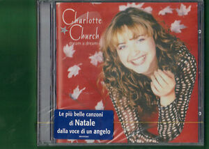CHARLOTTE-CHURCH-DREAM-A-DREAM-CANZONI-DI-NATALE-CD-NUOVO-SIGILLATO
