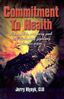 Commitment to Health by Jerry Olynyk (Paperback / softback, 2001)