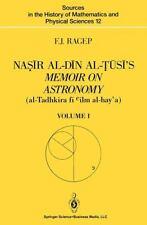 Nar Al-Dn Al-S's Memoir on Astronomy (al-Tadhkira F Cilm Al-hay'a) : Volume...