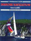 Inshore Navigation by Tom Cunliffe (Paperback, 1987)