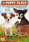 The Puppy Place: Chewy & Chica by Ellen Miles (Hardback, 2010)