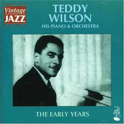 Teddy Wilson, His Piano and Orchestra : The Early Years CD Fast and FREE P & P