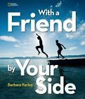 With a Friend by Your Side 9781426319068 Hardback