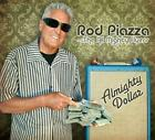 Almighty Dollar von Rod & The All Mighty Flyers Piazza (2011)