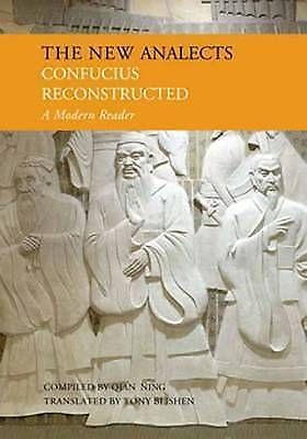 1 of 1 - New Analects: Confucius Reconstructed..Qian Ning & Blishen..H/C.LIKE NEW  mnf428
