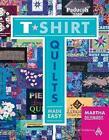 T-Shirt Quilts Made Easy by Martha Deleonardis (Paperback / softback, 2012)