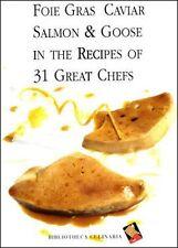 Foie Gras, Caviar, Salmon & Goose/ Italian Cooking/Chef
