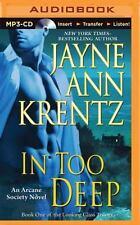 Arcane Society: In Too Deep 10 by Jayne Ann Krentz (2015, MP3 CD, Unabridged)