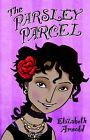 The Parsley Parcel by Elizabeth Arnold (Paperback / softback, 2006)
