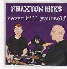 (DQ669) Braxton Hicks, Never Kill Yourself - 2012 DJ CD