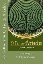O Fio de Ariadne : Dramaturgia by Leonia Oliveira (2012, Paperback, Large Type)