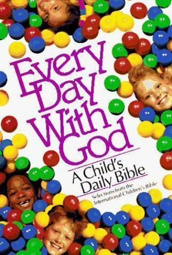Every Day with God : International Children's Bible Translation by Ray Nichols a