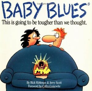 Baby-Blues-This-is-Going-to-be-Tougher-Than-We-Thought-by-Rick-Kirkman-Jerry-S