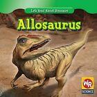 Allosaurus by Joanne Mattern (Hardback, 2009)