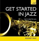Get Started in Jazz: Teach Yourself by Rodney Dale (Paperback, 2014)