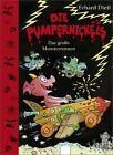 Die Pumpernickels. Das große Monsterrennen von Erhard Dietl (2012, Gebundene Ausgabe)