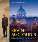 Kevin McCloud's Grand Tour of Europe by Kevin McCloud (Hardback, 2009)