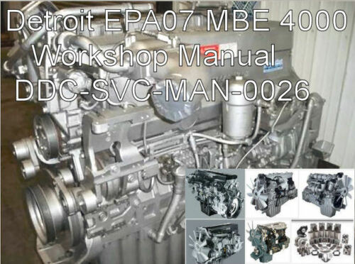Detroit Diesel  MBE 4000 MBE4000  EPA07  Service Manual Technical Guide CD