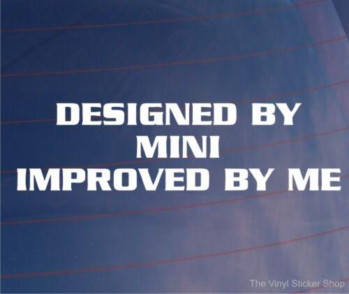 Diseñado por Mini mejorado por mí Gracioso Vinilo Euro car//window//bumper pegatina