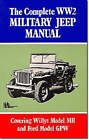 The Complete WW2 Military Jeep Manual by Brooklands Books Ltd (Paperback, 1991)