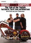 Orange County Choppers: The Tale of the Teutuls by Mikey Teutul, Paul Teutul (CD-Audio, 2006)