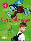 Superdrago 04. Kursbuch von Carolina Caparrós und Charlie Burnham (2014, Kunststoffeinband)