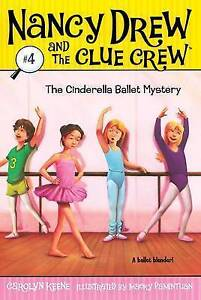 The-Cinderella-Ballet-Mystery-Nancy-Drew-and-the-Clue-Crew-Keene-Carolyn-Ve