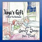 Anya's Gift a Tale of Two Christmases 9781615461295 by Sandy Jones Paperback