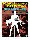 Marvel Comics In The 1980s: An Issue-By-Issue Field Guide To A Pop Culture Phenomenon by Pierre Comtois (Paperback, 2015)