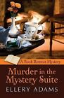 Murder in the Mystery Suite by Ellery Adams (Paperback / softback, 2015)