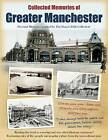 Greater Manchester: Personal Memories Inspired by The Francis Frith Collection by The Francis Frith Collection (Paperback, 2013)
